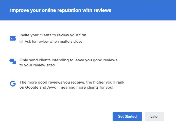 Improve your online reputation by requestion reviews from your clients.